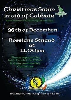 A Cabhair Swim will be held on Rosslare Strand, Wexford, on the 26th December 2018 (St Stephen's Day).