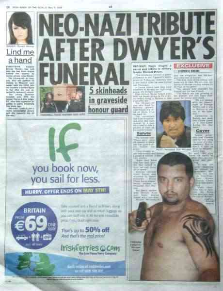 NEO-NAZI TRIBUTE AFTER DWYER'S FUNERAL