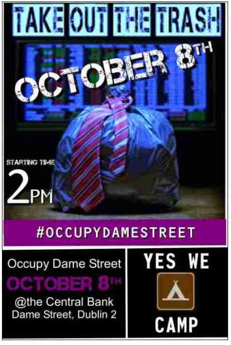 Occupy Dame Street - Oct 8th - Bring tent