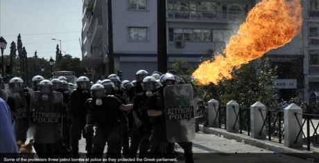 Greeks got angry, petrol bombs thrown