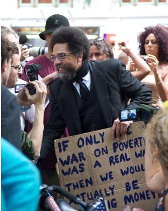 Cornell West: you got me spiritually breakdancing, dont be afraid to say REVOLUTION