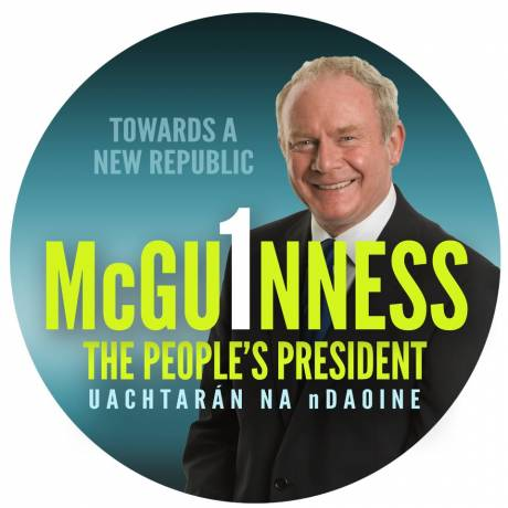 Martin McGuinness for president - the peoples president